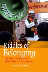 Riddles of BelongingIndia in Translation and Other Tales of Possession