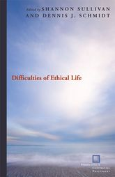 Difficulties of Ethical Life