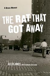 The Rat That Got AwayA Bronx Memoir