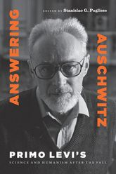 Answering Auschwitz – Primo Levi's Science and Humanism after the Fall - Fordham Scholarship Online