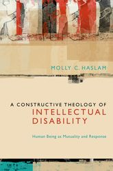 A Constructive Theology of Intellectual DisabilityHuman Being as Mutuality and Response