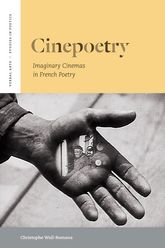 CinepoetryImaginary Cinemas in French Poetry