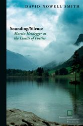 Sounding/Silence: Martin Heidegger at the Limits of Poetics