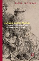 Ambiguity and the AbsoluteNietzsche and Merleau-Ponty on the Question of Truth$