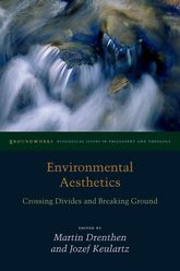 Environmental AestheticsCrossing Divides and Breaking Ground