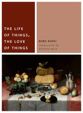 The Life of Things, the Love of Things$
