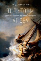 The Storm at SeaPolitical Aesthetics in the Time of Shakespeare