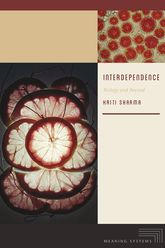 Interdependence – Biology and Beyond - Fordham Scholarship Online