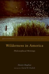 Wilderness in AmericaPhilosophical Writings