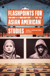Flashpoints for Asian American Studies$