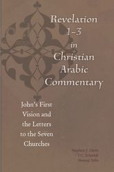 Revelation 1-3 in Christian Arabic CommentaryJohn's First Vision and the Letters to the Seven Churches